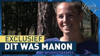 EXCLUSIEF: Dit was Manon! - UTOPIA (NL) 2018