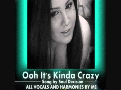 Ooh Its Kinda Crazy Cover by me