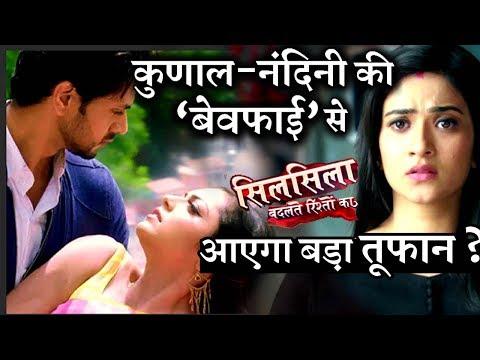 SilSila Upcoming TRACK :  Kunal and Nandini SECRET Romance, Betrays Mauli