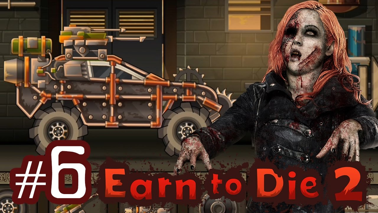 Earn To Die 6