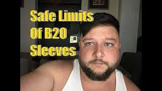 B20 Sleeve Reliability