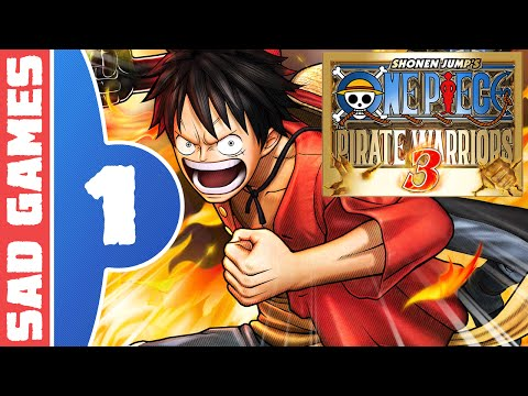 Let's Play: One Piece: Pirate Warriors 3 - Part 1 - Romance Dawn