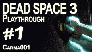 Dead Space 3 - Partie 1 - Playthrough FR [HD]