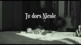 TU DORS NICOLE de Stéphane LAFLEUR - Official trailer - 2014