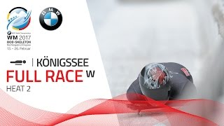Full Race Women's Skeleton Heat 2 | KÖnigssee | BMW IBSF World Championships 2017