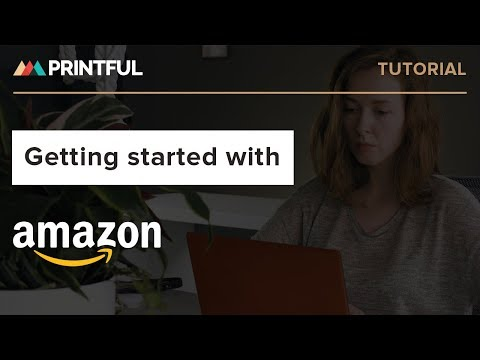 Getting started with Amazon: Printful