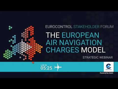 EUROCONTROL Stakeholder Forum on the European air navigation charges model
