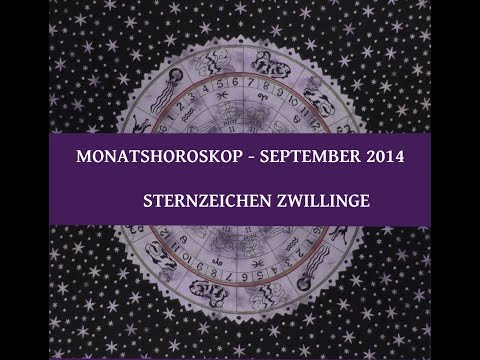 *NEU* Sternzeichen Zwillinge - Monatshoroskop September 2014! (Astrologie)