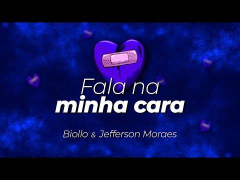 Biollo & Jefferson Moraes – Fala Na Minha Cara