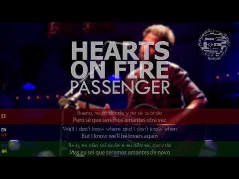 Passenger - Hearts On Fire SUBTITULADA Inglés Español Portugués