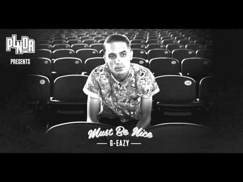 G-Eazy - Must Be Nice - W Lyrics (feat. Johanna Fay) HQ W Download