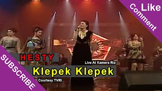 HESTY [Klepek Klepek] Live At Kamera Ria (18-11-2014) Courtesy TVRI Mp3