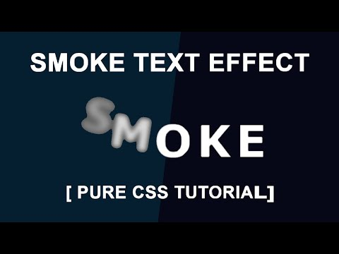 SMOKY EFFECT USNIG HTML AND CSS | WITHOUT JAVASCRIPT
