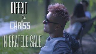 Diferit feat CHRISS - In bratele sale [Official Video]