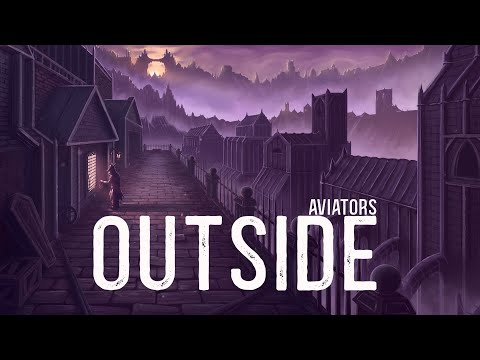 Aviators - Outside (Bloodborne Song | Gothic Rock)