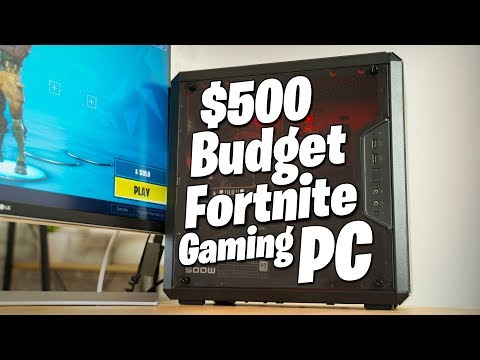 The PERFECT $500 Fortnite Budget Gaming PC!