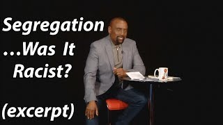 "Video Was Segregation ""Racist""? Did Blacks Really Want Integration? (EXCERPT, Church July 9) download MP3, 3GP, MP4, WEBM, AVI, FLV Juni 2018"