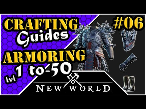 New World Crafting - Armoring - Leveling Guide (1 to 50)