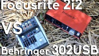 what should power your mic   behringer xenyx 302usb vs focusrite scarlett 2i2