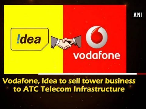 Vodafone, Idea to sell tower business to ATC Telecom Infrastructure - Business News