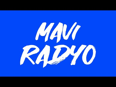 Mavi Radyo Canlı Yayın Live Turkish Music and Melodies - Arabesk - Pop - Remix