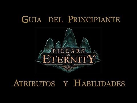 PILLARS OF ETERNITY | Guía del Principiante | Atributos y Habilidades