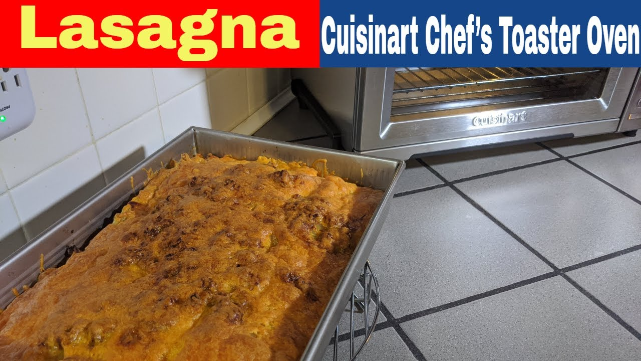 Lasagna, Cuisinart Chef's Convection Toaster Oven Recipe