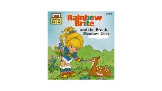 Rainbow Brite and the Brook Meadow Deer Read Along