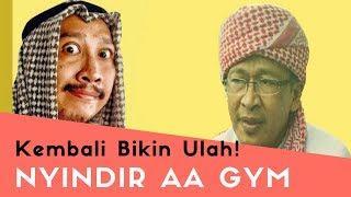 Video Kembali Bikin Ulah! Sindir Aa Gym download MP3, 3GP, MP4, WEBM, AVI, FLV Juli 2018