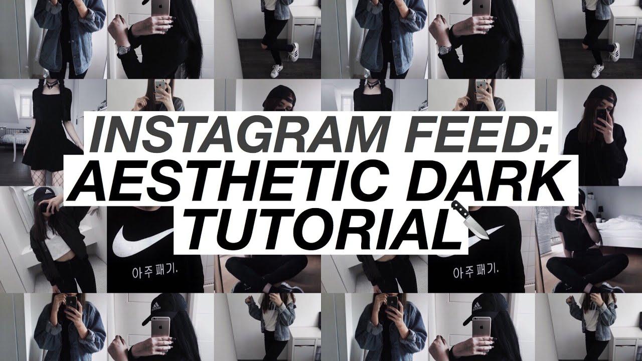 Instagram Feed Aesthetic Dark Theme Vsco Afterlight Youtube