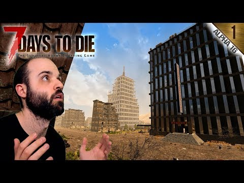 7 DAYS TO DIE A16 #1 | EMPEZAMOS CON LA ALPHA 16! | Gameplay Español