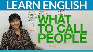 Speak English: What to call people