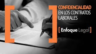 Confidencialidad en los Contratos Laborales