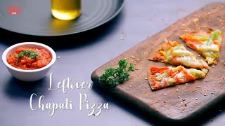Chapati Pizza Recipe with Leftover Roti | How To Make Roti Pizza Recipe | Quick & Easy Pizza Recipe