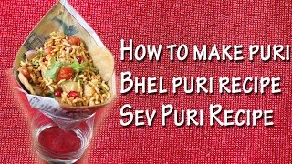 Indian Street Food Recipes Compilation Part 1 Indian Chaat, Bhel Puri, Sev Puri, How To Make Puri