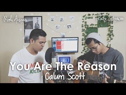 You Are The Reason - Calum Scott (Rizki Ansyari, Ludy Setyawan) Cover