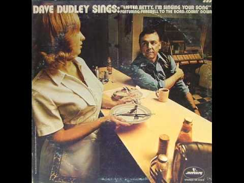 """Dave Dudley """"Listen Betty (I'm Singing Your Song)"""""""
