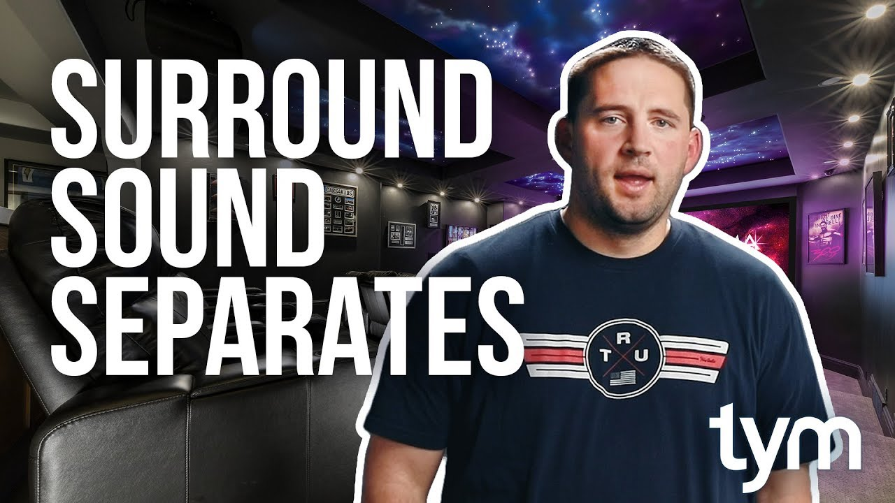 Download Do you need Separates for your Surround Sound System?