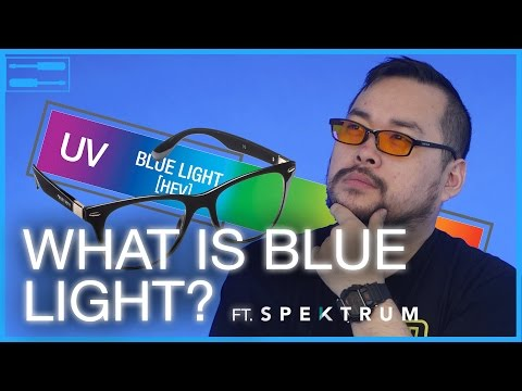 What is blue light? Ft. Spektrum Glasses