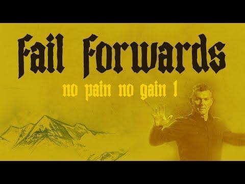 Fail forwards | Week 1 | No Pain No Gain