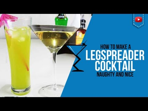 Leg Spreader Cocktail the Naughty and Nice - How to may Leg Spreader Cocktail Recipes