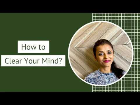 How to Clear Your Mind?   Good Housekeeping for the Mind