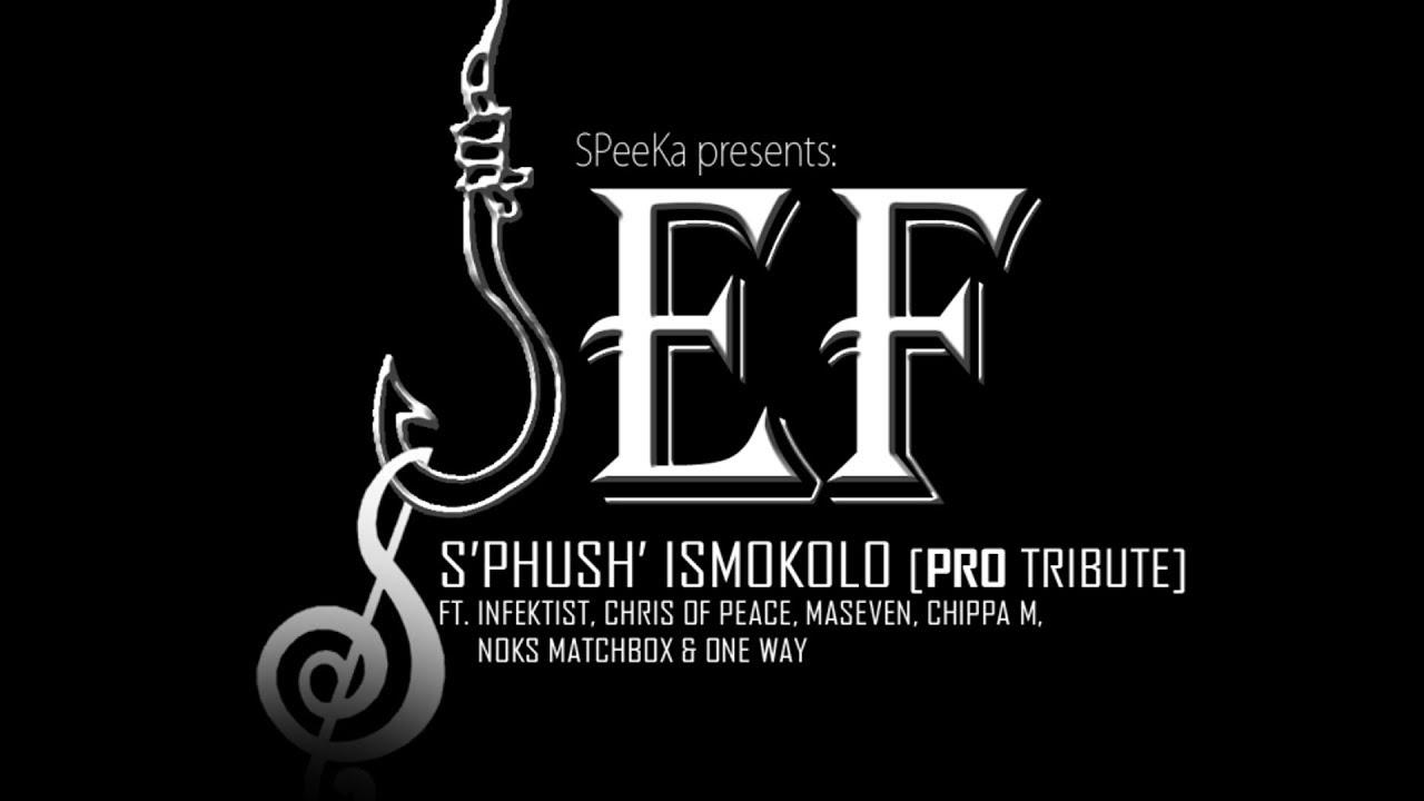 Download Jef - S'phush' Ismokolo [PRO Tribute] (ft. Various Artists)