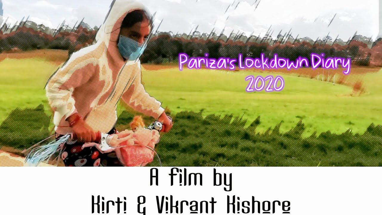 TRAILER - PARIZA'S LOCKDOWN DIARY 2020 - A film by Kirti & Vikrant