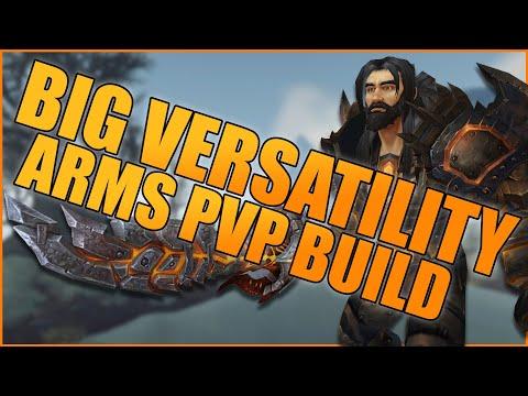 BIG VERSATILITY PvP Build (Full Versatile Corruption) - WoW BFA 8.3 Arms Warrior PvP