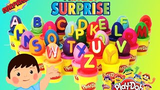 Play Doh Alphabet Surprise Eggs Kinder Surprise Learn the ABC Alphabet Letters Playdough
