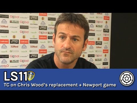 LS11 | Thomas Christiansen on Chris Wood departing and Newport test
