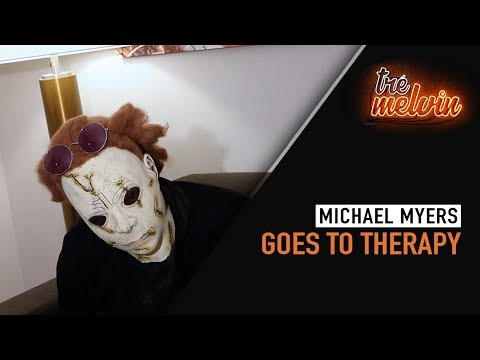 Michael Myers Goes To Therapy