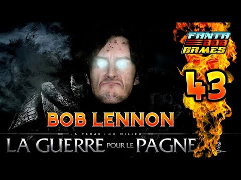 VIANDE ?! VIAAANDE !!! -L'Ombre De La Guerre- Ep.43 avec Bob Lennon