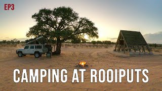 Camping at Rooiputs - Kgalagadi (Part 2 of 4) - EP3